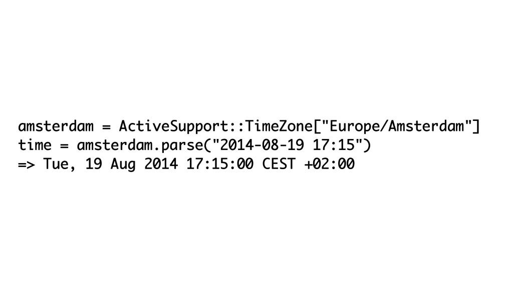 """amsterdam = ActiveSupport::TimeZone[""""Europe/Ams..."""