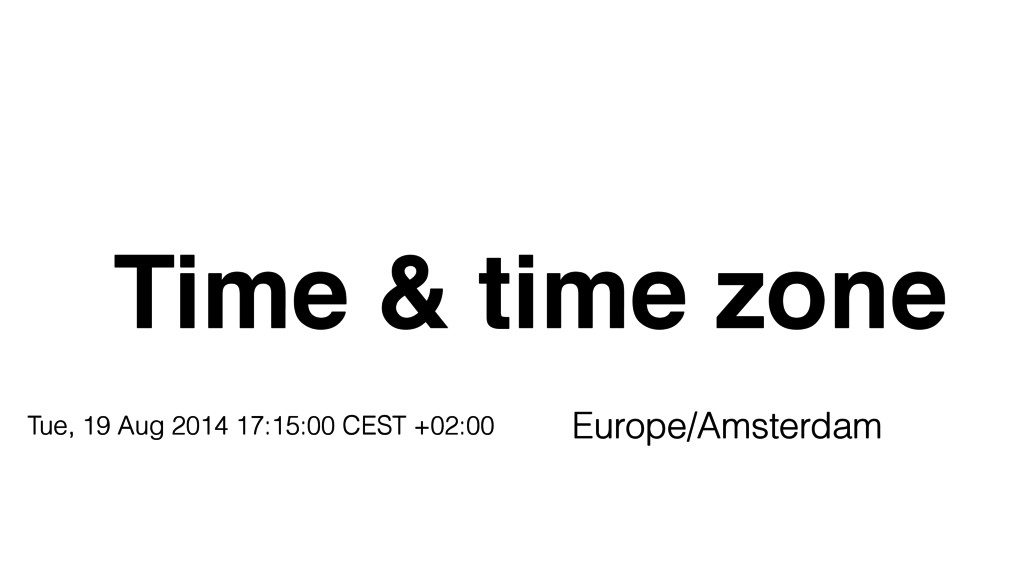 Time & time zone Europe/Amsterdam Tue, 19 Aug 2...