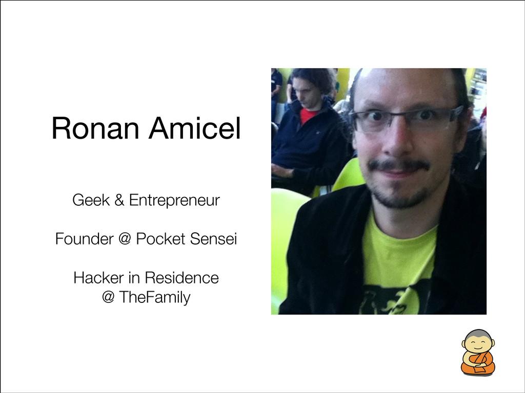 Ronan Amicel Geek & Entrepreneur ! Founder @ Po...