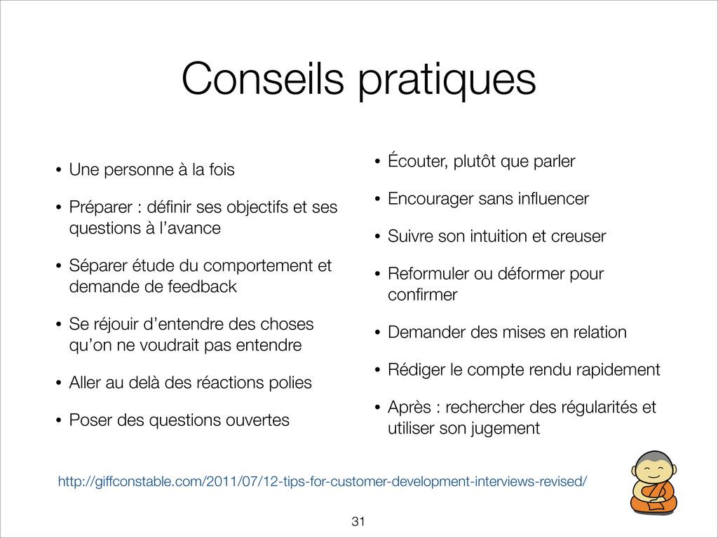 Conseils pratiques • Une personne à la fois • P...