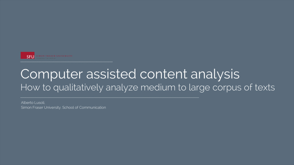 Computer assisted content analysis How to quali...