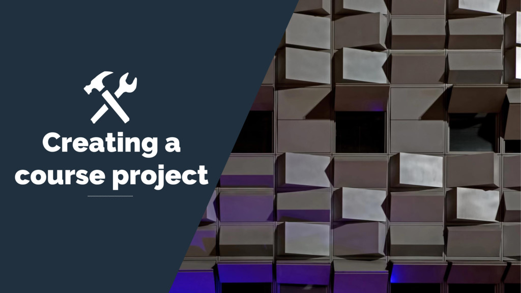 Creating a course project