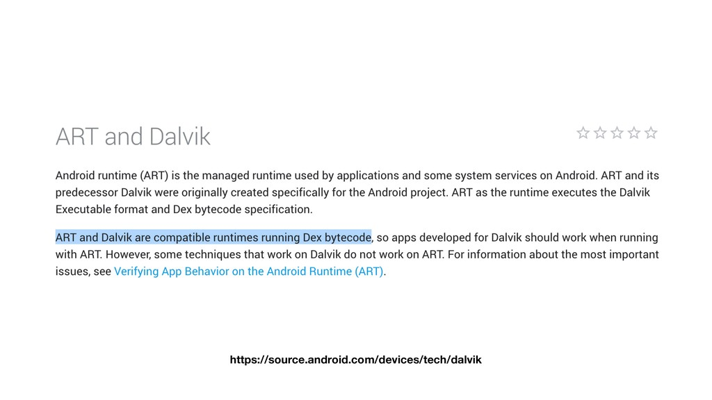 https://source.android.com/devices/tech/dalvik