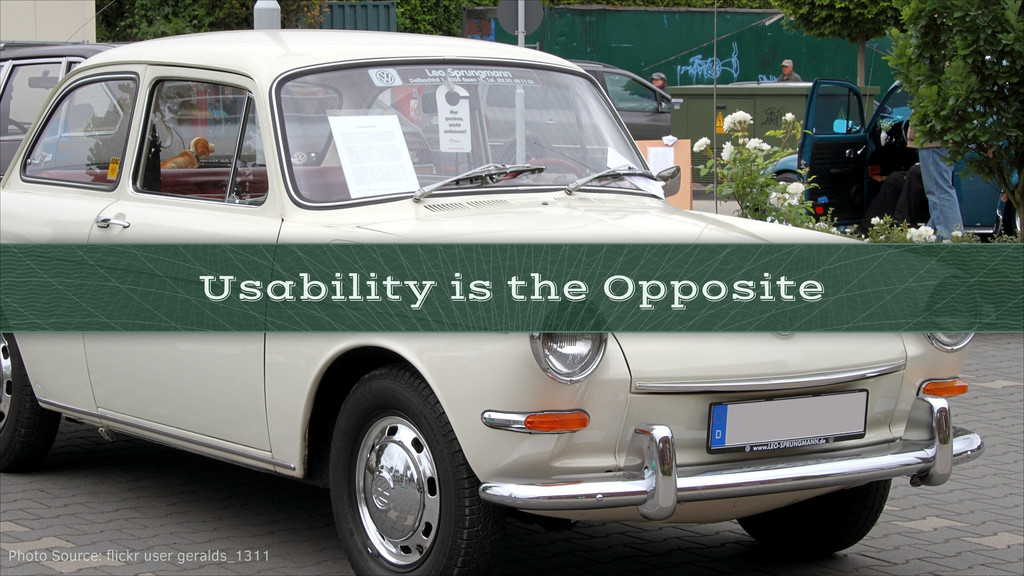 Usability is the Opposite Photo Source: flickr u...