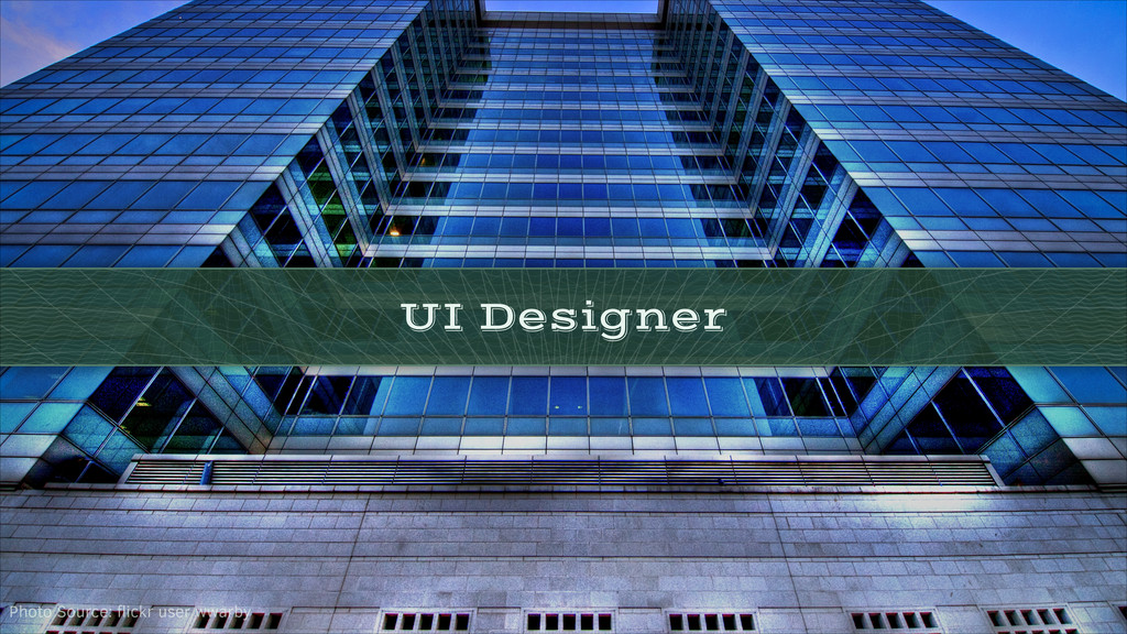 UI Designer Photo Source: flickr user wwarby