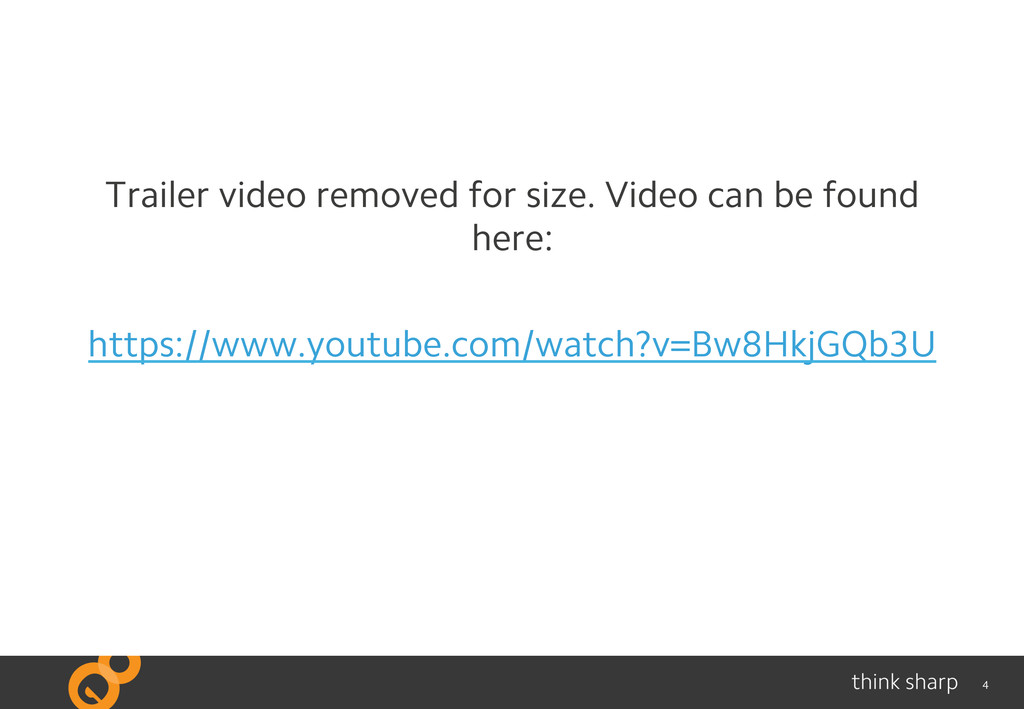 4 Trailer video removed for size. Video can be ...