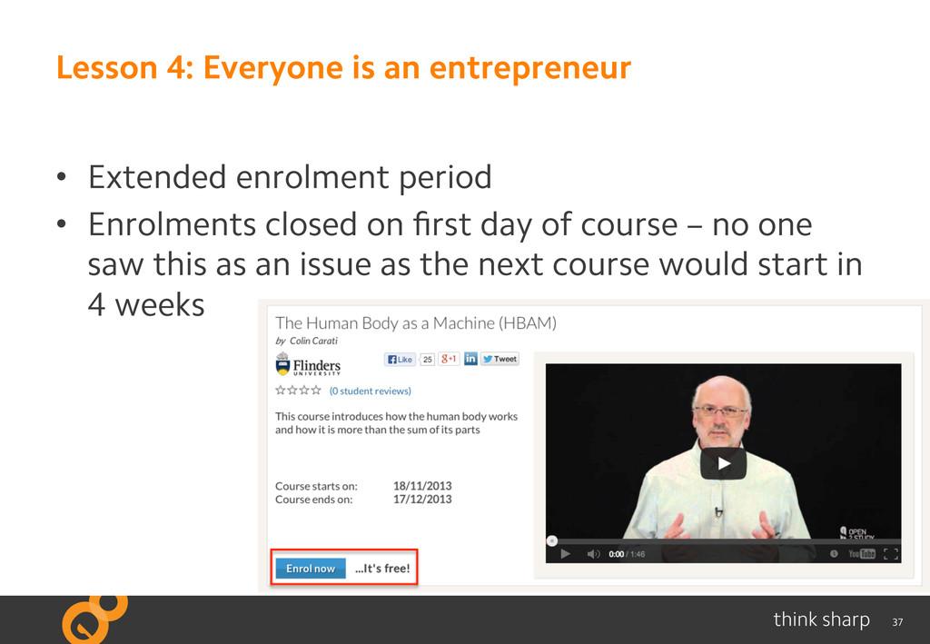 37 Lesson 4: Everyone is an entrepreneur • Ext...