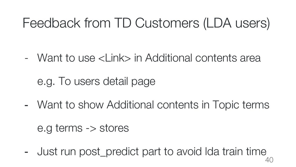 Feedback from TD Customers (LDA users) - Want t...