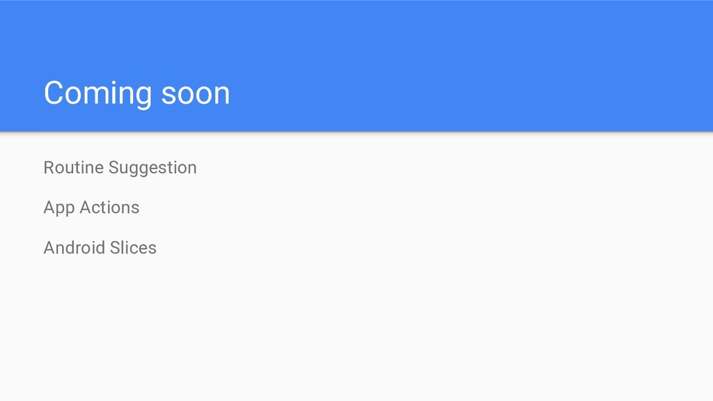 Routine Suggestion App Actions Android Slices C...