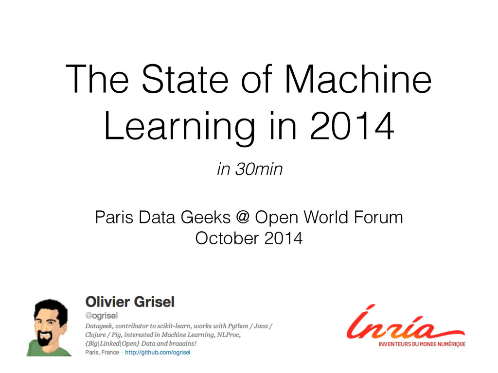 The State of Machine Learning in 2014 Paris Dat...