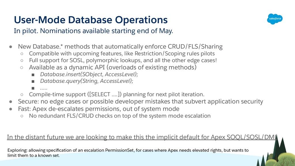 User-Mode Database Operations ● New Database.* ...