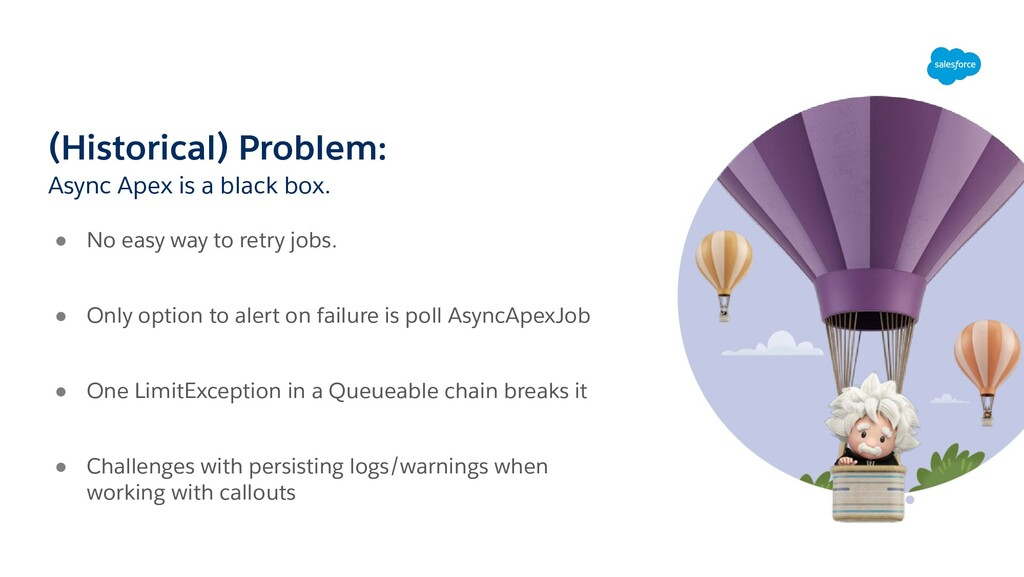 (Historical) Problem: ● No easy way to retry jo...