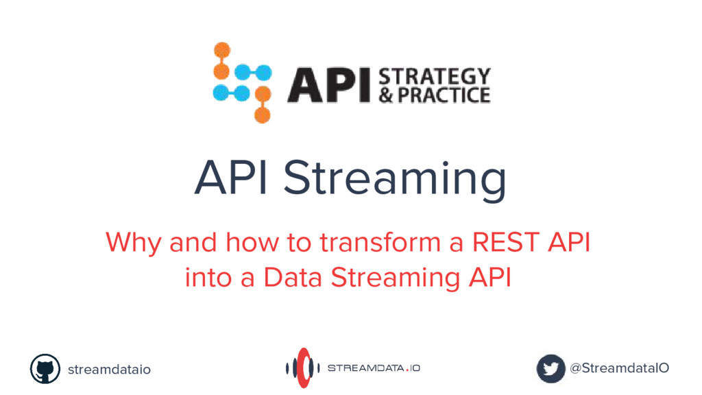 @StreamdataIO streamdataio API Streaming Why an...