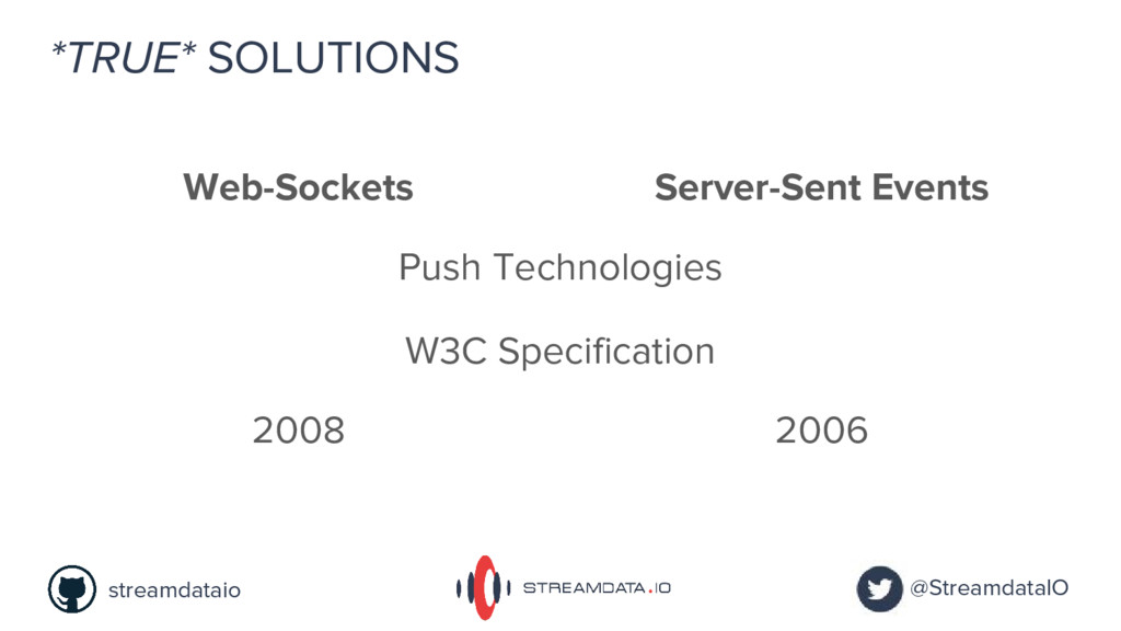 *TRUE* SOLUTIONS Push Technologies Web-Sockets ...