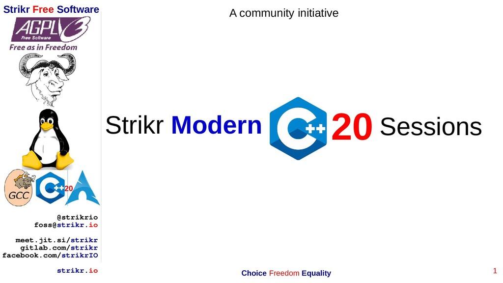 1 Strikr Free Software 20 @strikrio foss@strikr...