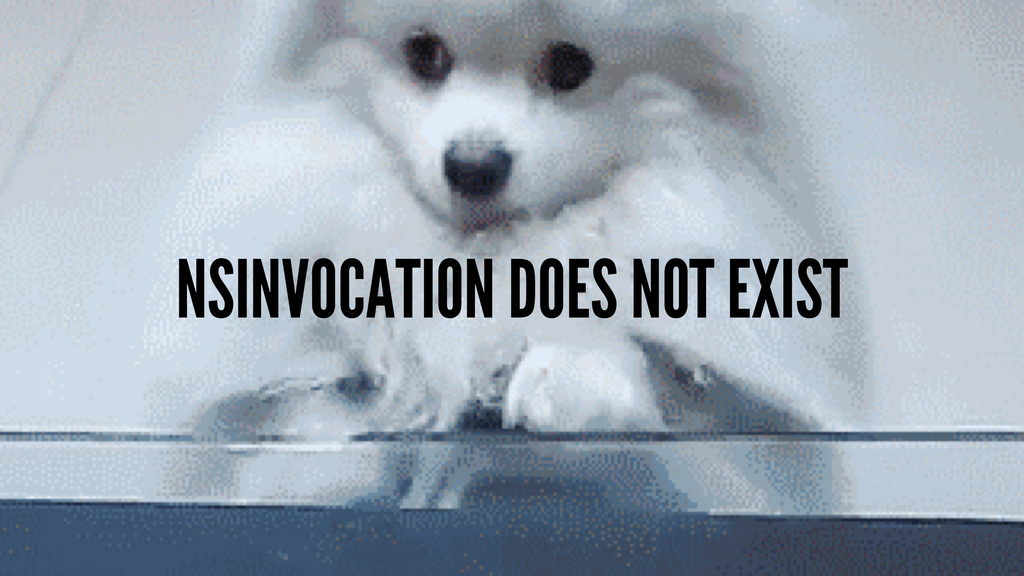 NSINVOCATION DOES NOT EXIST