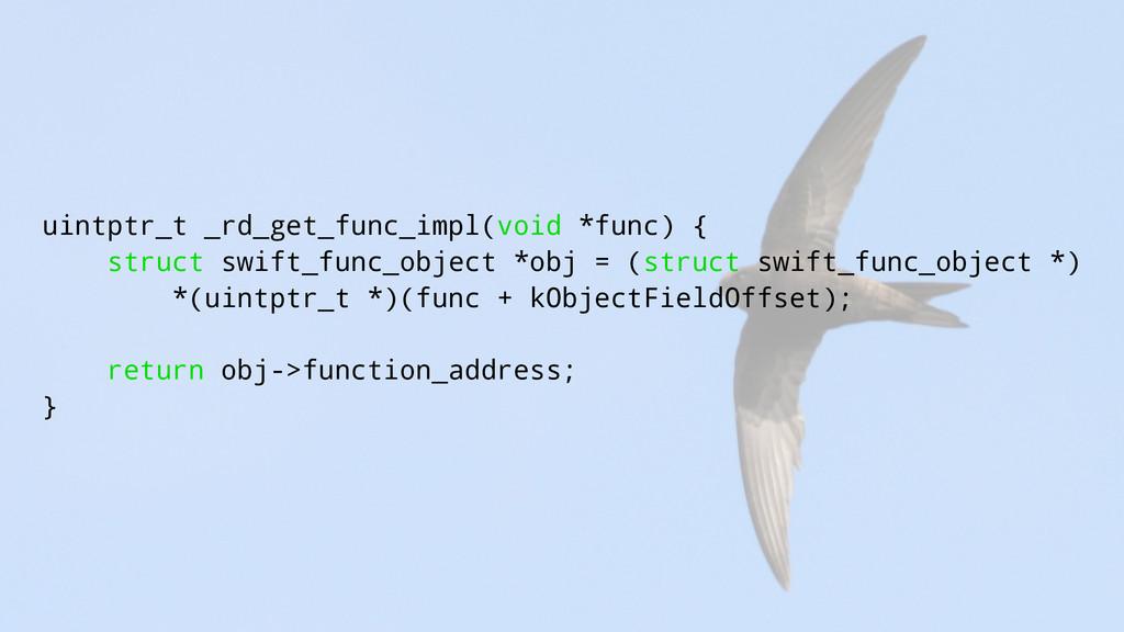 uintptr_t _rd_get_func_impl(void *func) { struc...