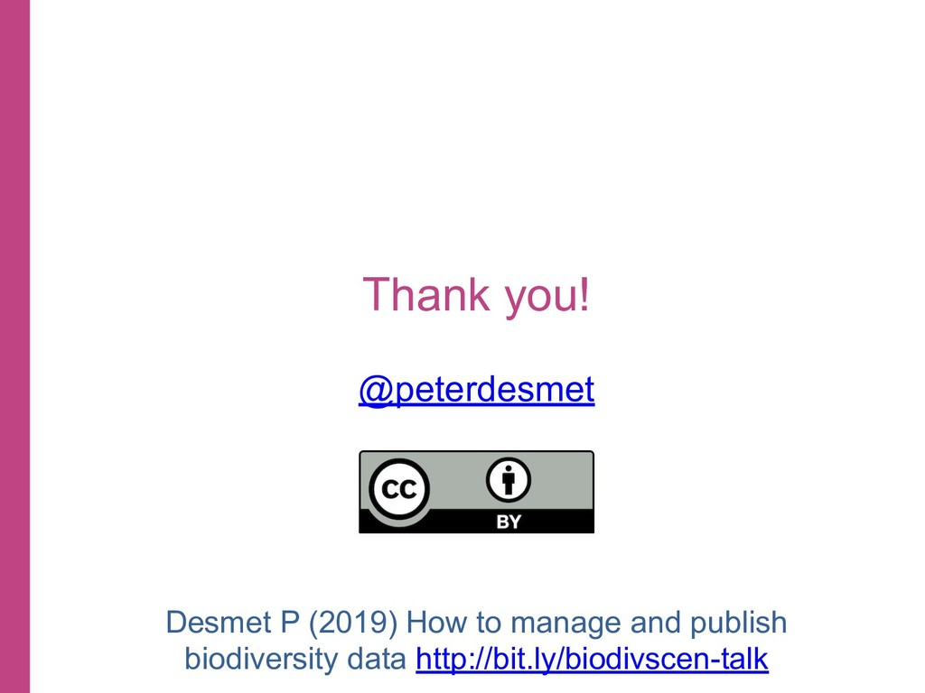 Thank you! @peterdesmet Desmet P (2019) How to ...