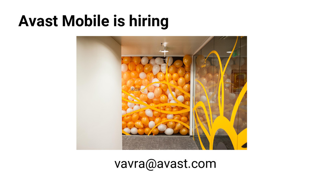 Avast Mobile is hiring vavra@avast.com