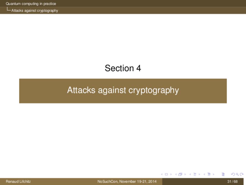 Quantum computing in practice Attacks against c...