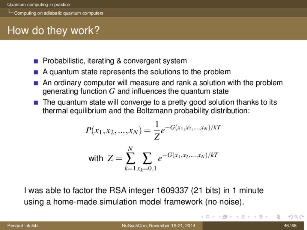 Quantum computing in practice Computing on adia...