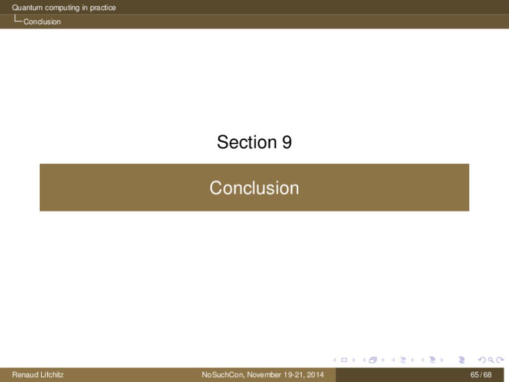 Quantum computing in practice Conclusion Sectio...