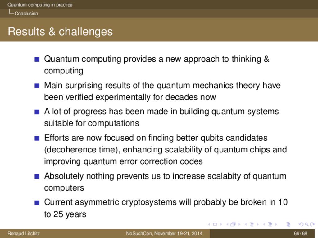 Quantum computing in practice Conclusion Result...