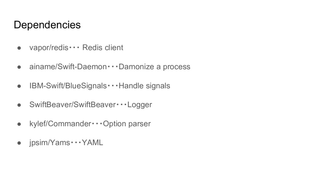 Dependencies ● vapor/redis・・・ Redis client ● ai...