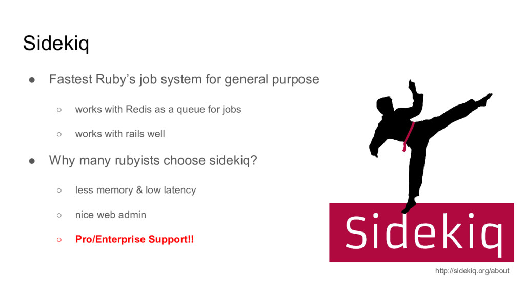 Sidekiq ● Fastest Ruby's job system for general...