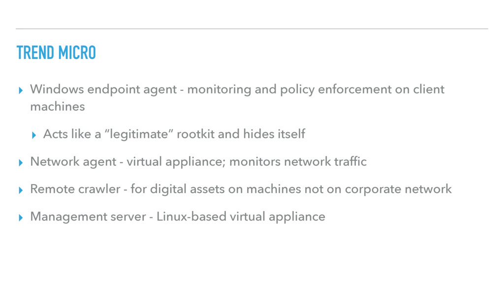 TREND MICRO ▸ Windows endpoint agent - monitori...