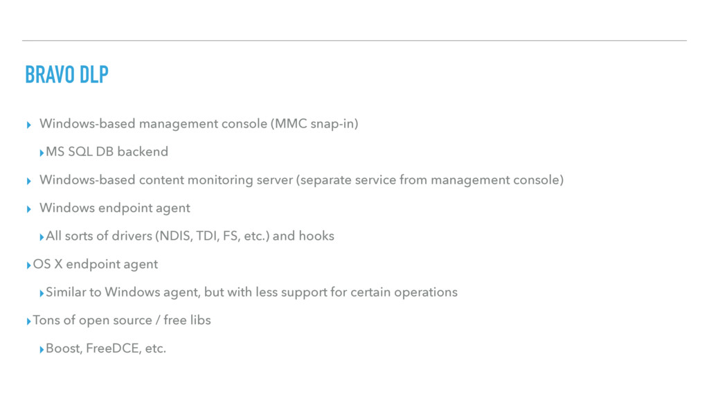BRAVO DLP ▸ Windows-based management console (M...