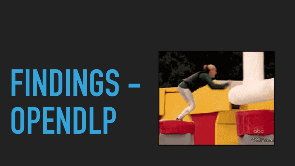 FINDINGS - OPENDLP