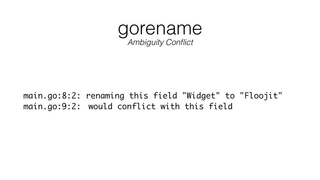 "gorename main.go:8:2: renaming this field ""Widg..."