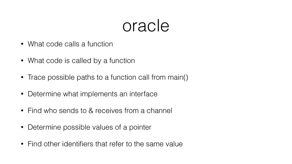 oracle • What code calls a function • What code...