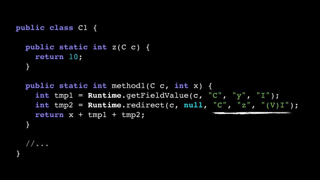 public class C1 { public static int z(C c) { re...