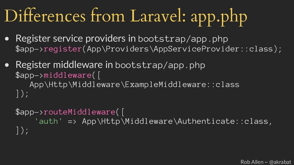Differences from Laravel: app.php • Register se...