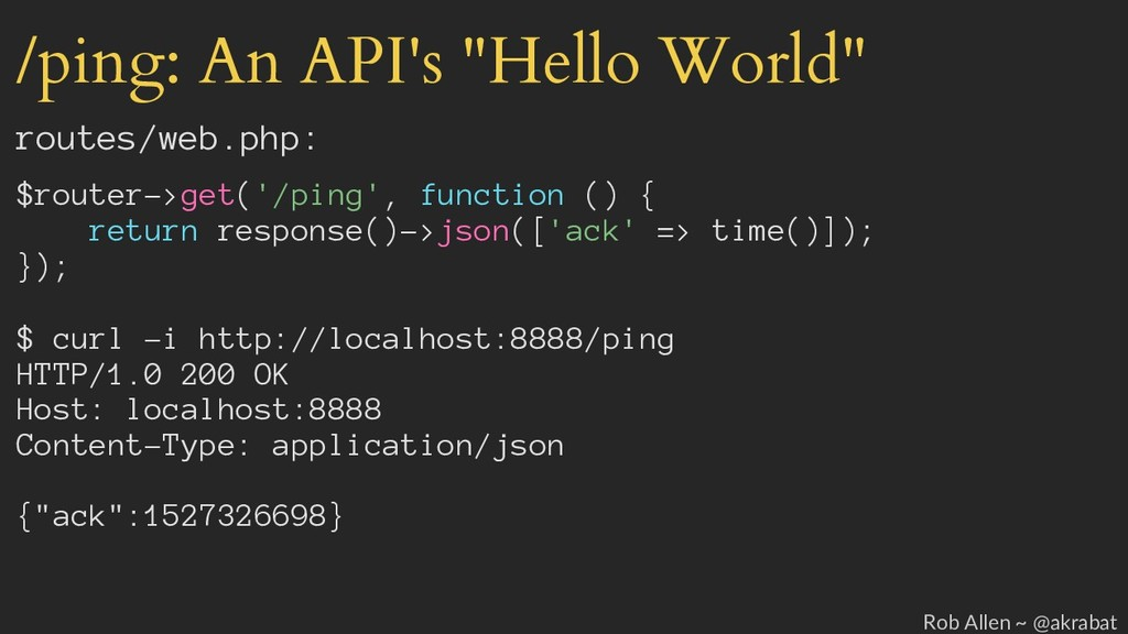 "/ping: An API's ""Hello World"" routes/web.php: $..."