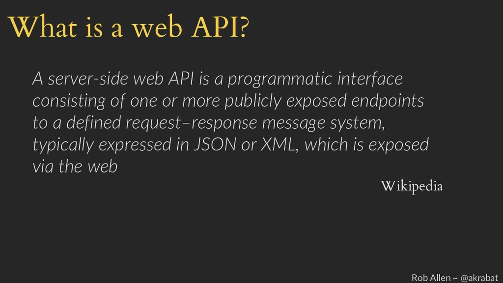 What is a web API? A server-side web API is a p...