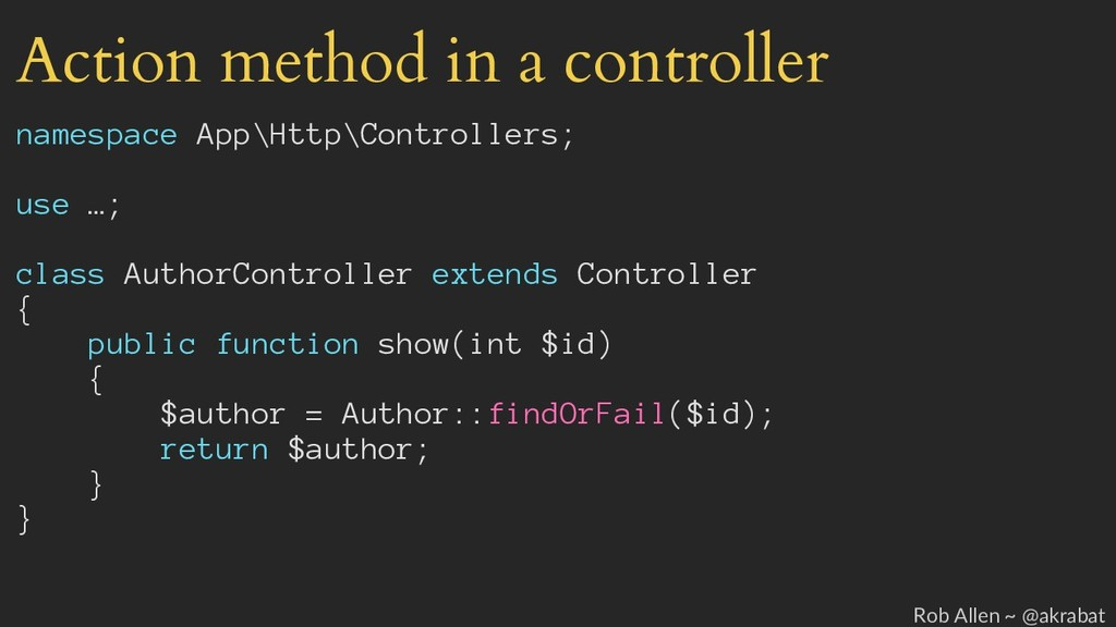 Action method in a controller namespace App\Htt...