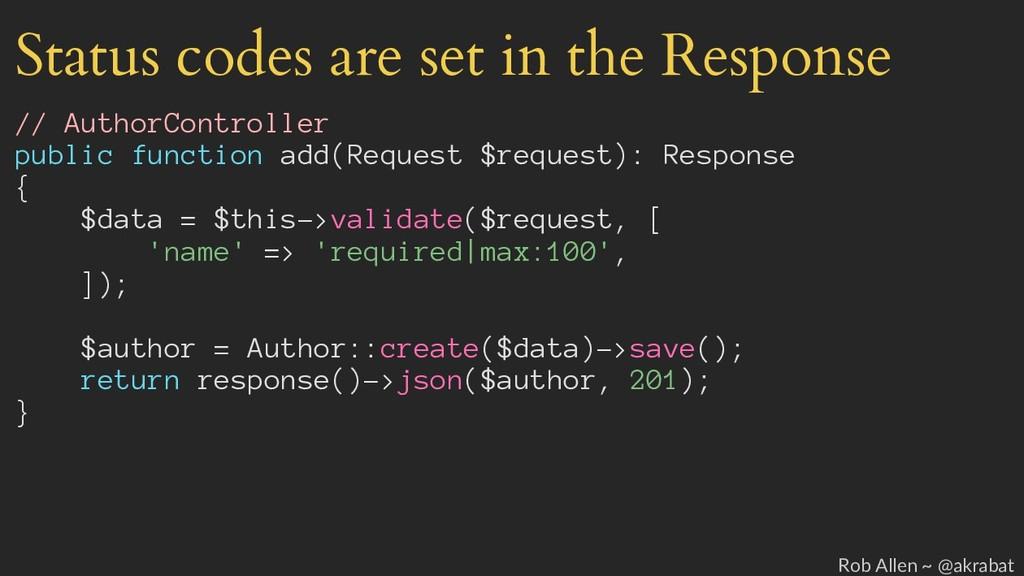 Status codes are set in the Response // AuthorC...
