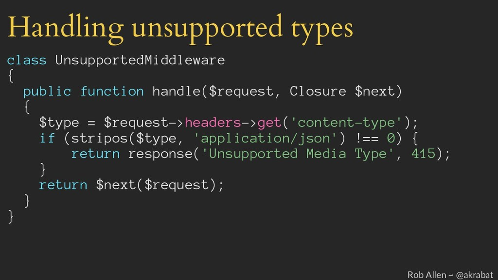 Handling unsupported types class UnsupportedMid...