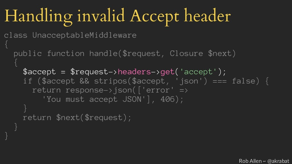Handling invalid Accept header class Unacceptab...