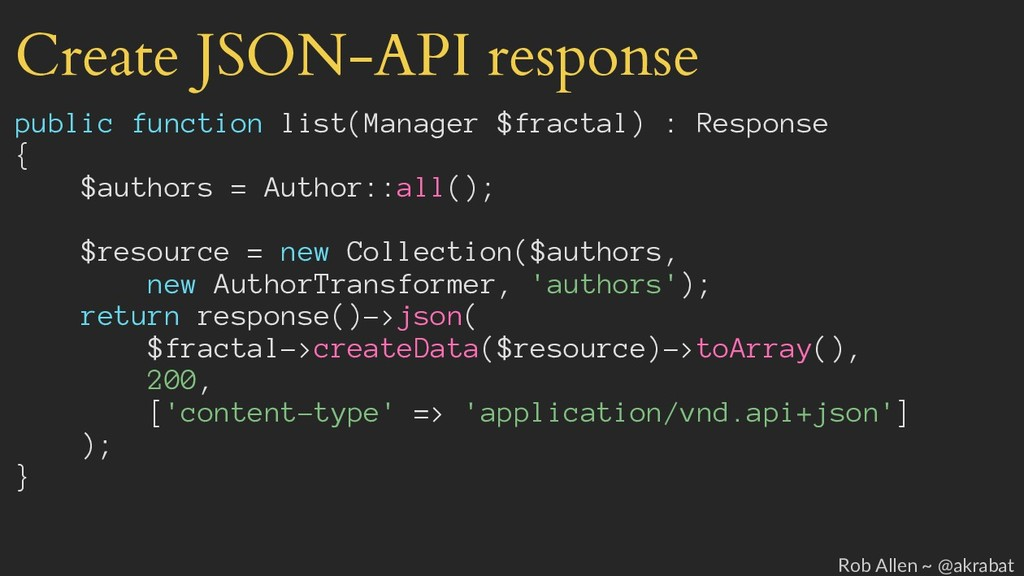 Create JSON-API response public function list(M...