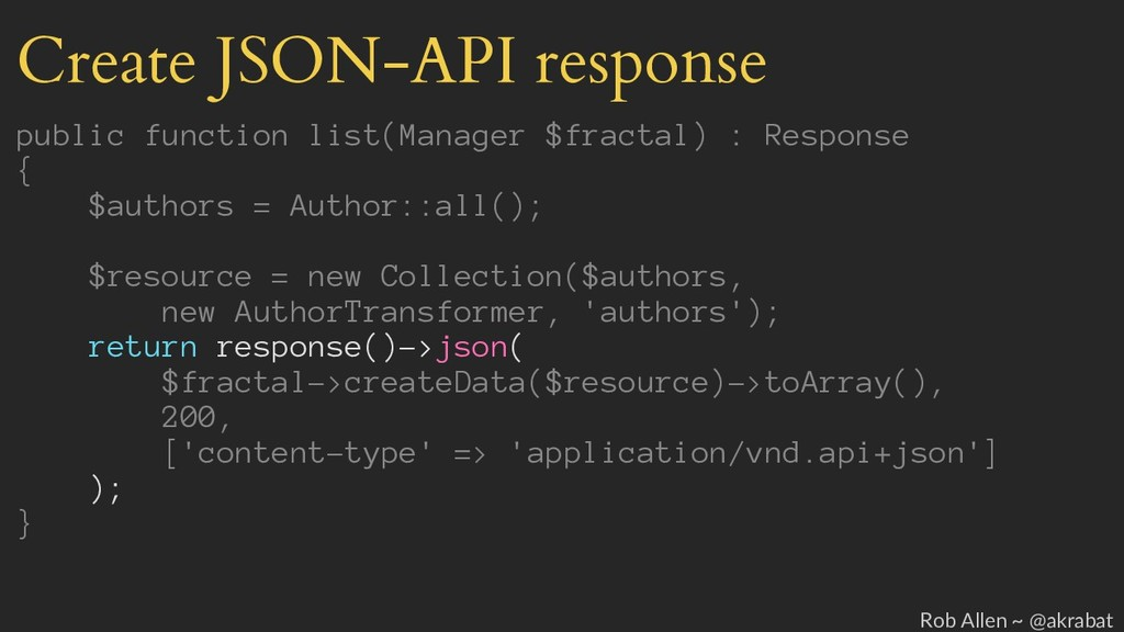 Create JSON-API response public function list(M...