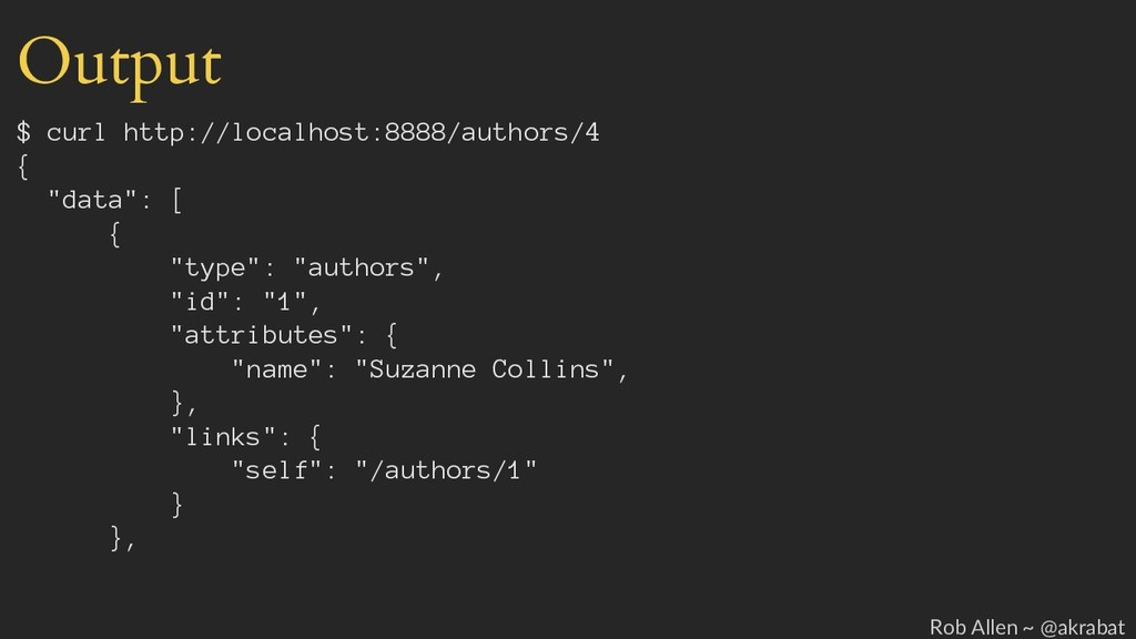 Output $ curl http://localhost:8888/authors/4 {...