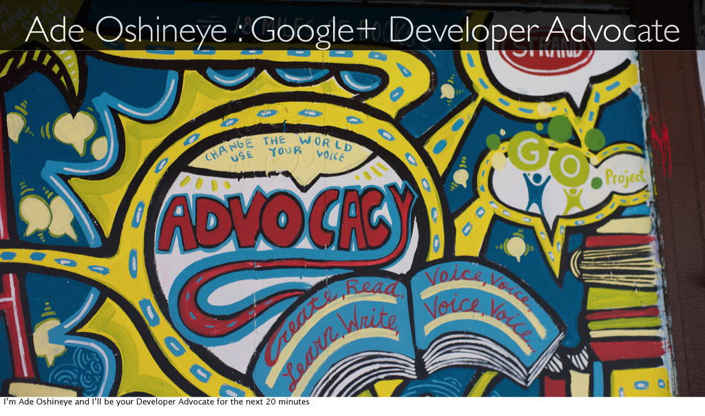 Ade Oshineye : Google+ Developer Advocate I'm A...