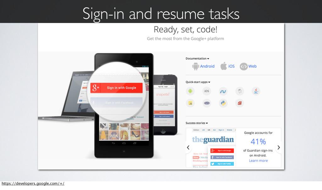 Sign-in and resume tasks https://developers.goo...