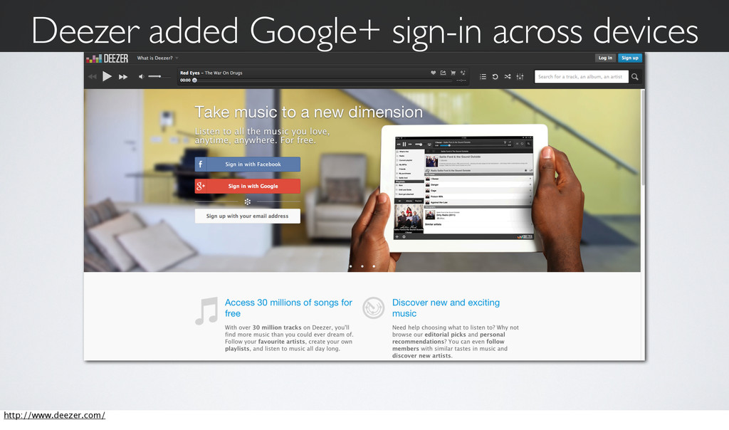 Deezer added Google+ sign-in across devices htt...