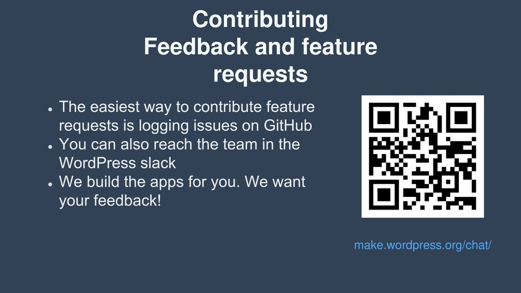 Contributing Feedback and feature requests make...