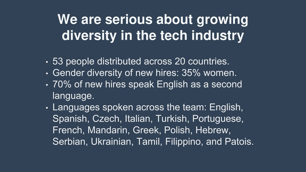 We are serious about growing diversity in the t...
